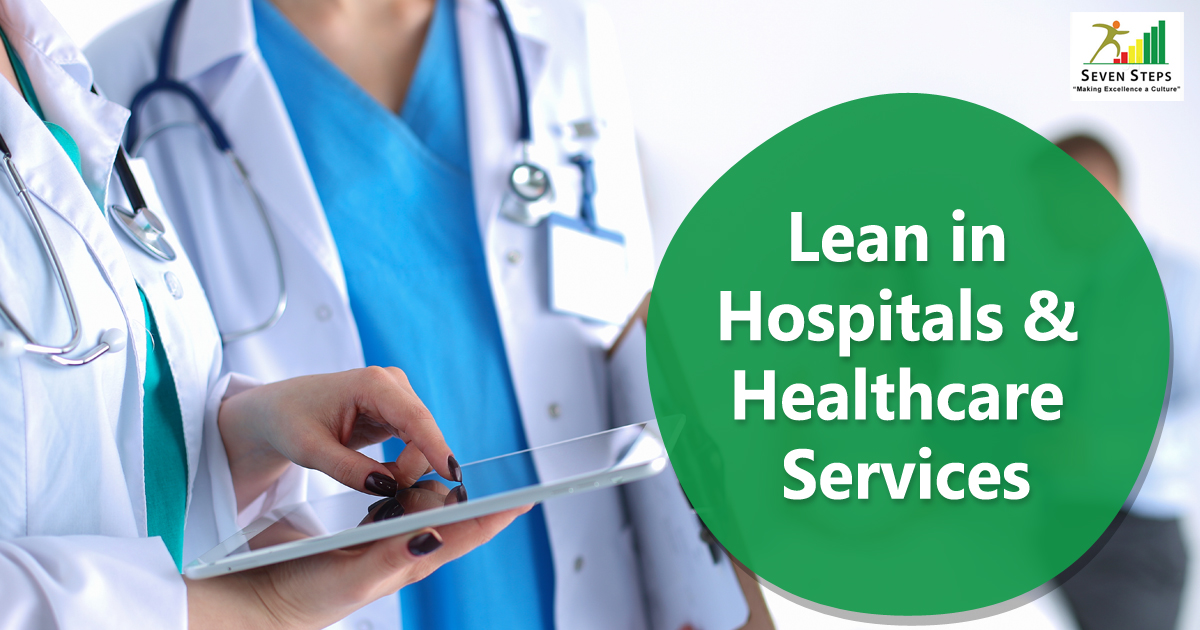 Lean in Hospitals and Healthcare services
